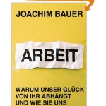 Joachim Bauer Arbeit
