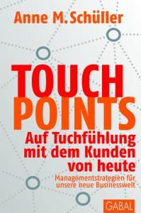 Touchpoints von Anne M. Schüllers