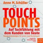 Hörbuch-Edition 'Touchpoints- auf Tuchfühlung mit den Kunden von heute'