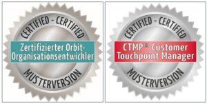 Mustersiegel zertifizierter Orbit-Organisationsentwickler + Mustersiegel zertifizierter Customer Touchpoint Manager